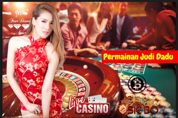 Mengetahui Rahasia Permainan Judi Dadu Online Live Casino