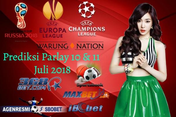 Prediksi Parlay Hari Ini 10 & 11 JULI 2018