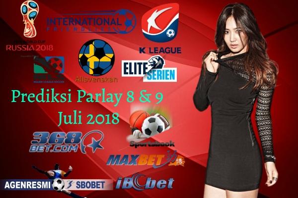 Prediksi Parlay Akurat Malam Ini 8 & 9 JULI 2018