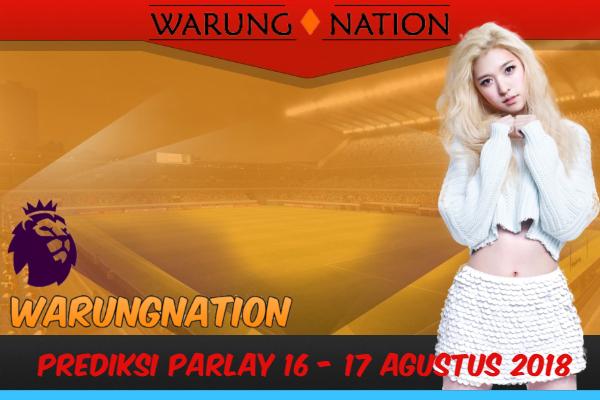 Prediksi Parlay Bola Jalan 16 - 17 Agustus 2018