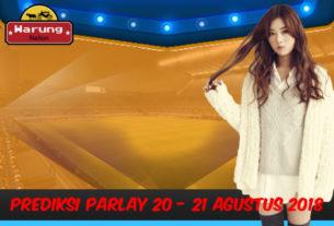 Prediksi Parlay 20 - 21 Agustus 2018