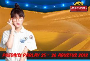 Prediksi Parlay 25 - 26 Agustus 2018