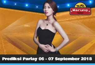 Prediksi Parlay 06 - 07 September 2018