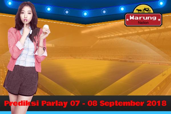 Prediksi Parlay 07 - 08 September 2018