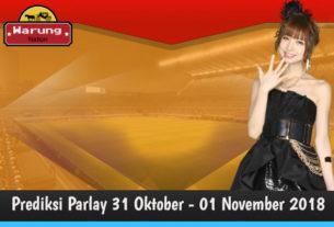 Prediksi Parlay 31 Oktober - 01 November 2018
