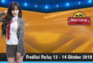 Prediksi Parlay 13 - 14 Oktober 2018