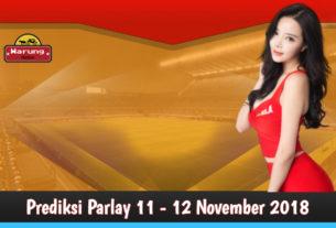 Prediksi Parlay 11 - 12 November 2018