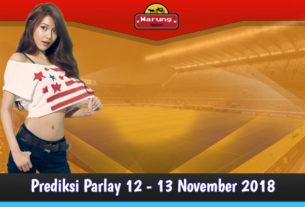 Prediksi Parlay 12 - 13 November 2018