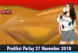 Prediksi Parlay 27 November 2018