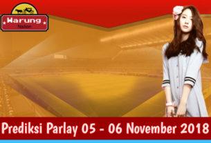 Prediksi Parlay 05 - 06 November 2018