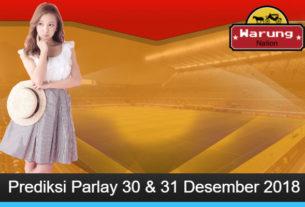 Prediksi Parlay 30 & 31 Desember 2018