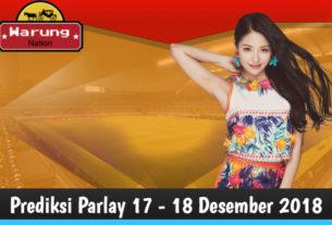 Prediksi Parlay 17 - 18 Desember 2018