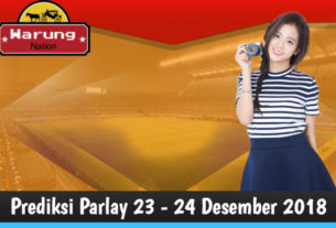 Prediksi Parlay 23 - 24 Desember 2018