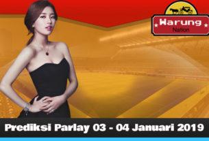 Prediksi Parlay 03 - 04 Januari 2019
