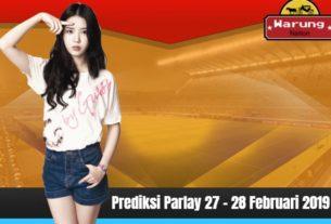 Prediksi Parlay 27 - 28 Februari 2019