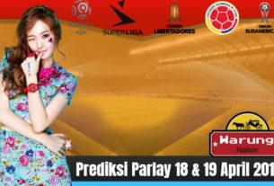 Prediksi Parlay 18 & 19 April 2019