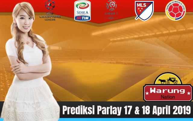 Prediksi Parlay 17 & 18 April 2019